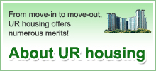 From move-in to move-out, UR housing offers numerous merits! About UR housing